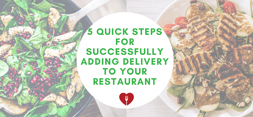 successfully adding delivery to your restaurant